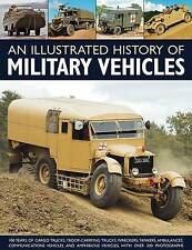 An Illustrated History of Military Vehicles by Pat Ware 100 Years of Cargo Truck