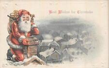 BEST WISHES FOR CHRISTMAS SANTA CLAUS CHIMENY HOLIDAY EMBOSSED POSTCARD 1922