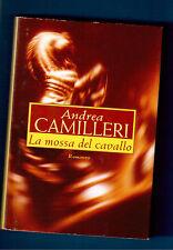 LA MOSSA DEL CAVALLO - ANDREA CAMILLERI  - MONDOLIBRI 2000