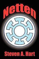 Netten by Steven A. Hart (2007, Paperback)
