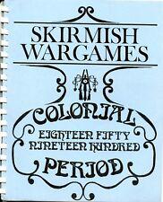 SKIRMISH WARGAMES COLONIAL PERIOD MINIATURE 1850-1900 NM!