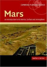 Mars: An Introduction to Its Interior, Surface and Atmosphere Hardcover