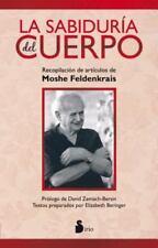 La sabiduria del cuerpo Spanish Edition