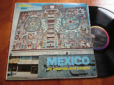 MEXICO ITS SOUNDS AND PEOPLE LP FIELD RECORDINGS CAPITOL USA WORLD MUSIC NO CD