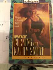 Time Warner AudioBooks Fat Burning with Kathy Smith Cassette 2 hrs & 30 min New