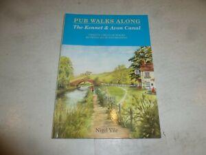 PUB WALKS ALONG THE KENNET & AVON CANAL - By Nigel Vile - 1997