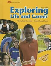 Exploring Life and Career: Introduction to Social Health by Dunn-Strohecker  Ph