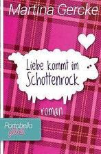NEW Liebe kommt im Schottenrock (Portobello Girls) (Volume 1) (German Edition)
