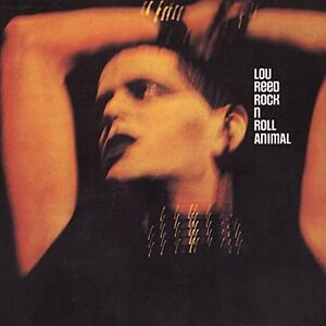 Lou Reed - Rock N Roll Animal (Live) [CD]