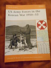 US ARMY FORCES IN THE KOREAN WAR - 1950-53 - DONALD W BOOSE, JR