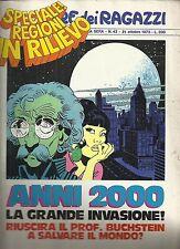 CORRIERE DEI RAGAZZI n° 42 anno 1973(special anni 2000) CON SCHEDE ALLEGATE