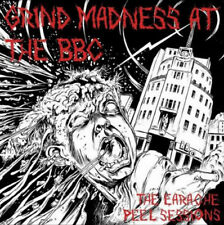 Extreme Noise Terror : The Earache Peel Sessions: Grind Madness at the BBC