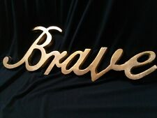 BRAVE - Brave Cursive Metal Wall Hanging 14 x 5 inches