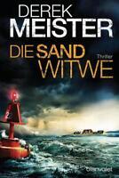 Derek Meister: Die Sandwitwe (Taschenbuch 2016)