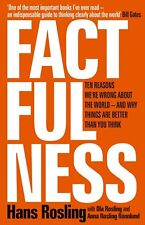 Factfulness: How to Really Understand the Modern World by Rosling (Hardcvr Bk)