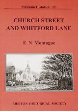CHURCH STREET AND WHITFORD LANE - Mitcham Local History South London Merton
