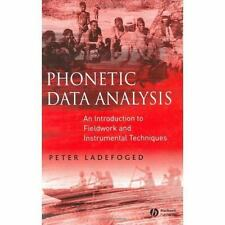 Phonetic Data Analysis : An Introduction to Fieldwork and Instrumental...