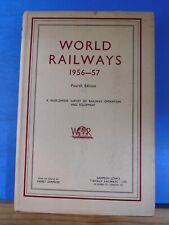 World Railways 1956-57 A World Wide Survey Of Railway Operation And Equipment