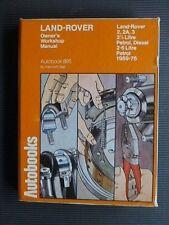 "LAND-ROVER "" 2, 2A, 3 "" 1959-75 Petrol & Diesel SERVICE and REPAIR MANUAL"