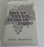 DAYS OF VINTAGE, YEARS OF VISION by MIDGE SHERWOOD SIGNED LIMITED ED #684 VOL 2