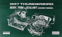 1957 Thunderbird Body and Interior Assembly Manual 57 Ford Tbird Factory Trim