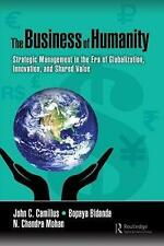 The Business of Humanity: Strategic Management in the Era of Globalization, Inno