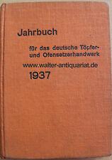Jahrbuch für das deutsche Töpfer- und Ofensetzer-Handwerk 1937 Ofen Ofenbau