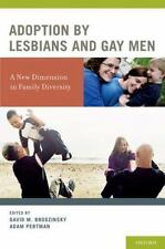 Adoption by Lesbians and Gay Men: A New Dimension in Family Diversity