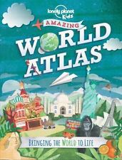 Amazing World Atlas: Bringing the World to Life Lonely Planet Kids