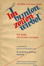 Heimann-Bergen, Im bunten Zeitenwirbel, Anthologie Werk deutsche Autoren, 1933