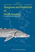 Fish and Fisheries: Sturgeons and Paddlefish of North America 27 (2010,...