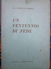 Bughetti - Un ventennio di fede. Primordi dell'Istituto S. Caterina, Imola
