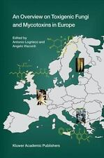 An Overview on Toxigenic Fungi and Mycotoxins in Europe-ExLibrary