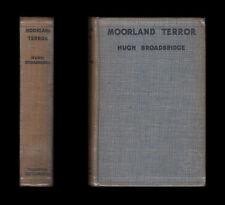 Hugh Broadbridge MOORLAND TERROR Ornithology Murder  1930 First Edition Thriller