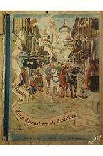 PRADIER MIREILLE - Histoire des trois chevaliers de goëldieu