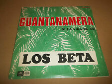 "LOS BETA "" GUANTANAMERA "" 7"" SINGLE 1967 EX/EX"