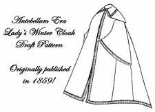 Cloak Draft Pattern Antebellum Civil War Ladys 1859