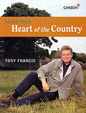 Good, Tales from the Heart of the Country, Francis, Tony, Book