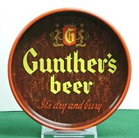 """GUNTHER'S BEER TRAY, GUNTHER BREWING BALTIMORE, MARYLAND """"IT'S DRY AND BEERY"""""""