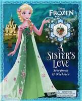 Disney Frozen: A Sister's Love: Storybook & Necklace by Froeb, Lori C.