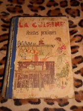 Le livre de la cuisine, recettes pratiques - éd. du Cep, 1946