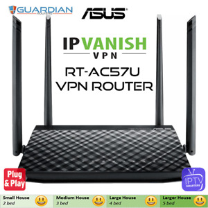 ASUS RT-AC57U IPVanish VPN Router plug and play - works worldwide