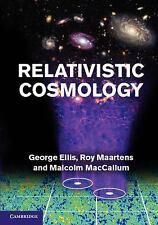 Relativistic Cosmology, Ellis, George F. R., Maartens, Roy, MacCallum, Malcolm A