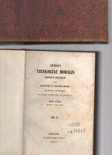 annacursus theologiae moralis theorico-praticae per quaestionis - 2 tomi -
