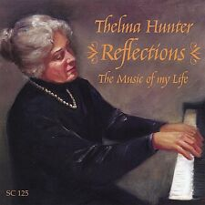 Thelma Hunter - Reflections: Music of My Life [New CD]