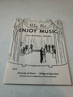 Vintage 1949 Why Not Enjoy Music From Musical Shows University of Illinois Rare