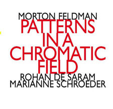 Morton Feldman : Morton Feldman: Patterns in a Chromatic Field CD 2 discs