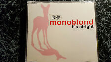 Monoblond / It's alright - Maxi CD