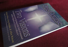 One Course Two Visions: R Perry   The Circle of Atonement / A Course In Miracles