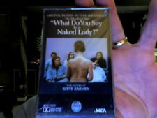 What Do You Say to a Naked Lady?- soundtrack- new/sealed cassette tape
